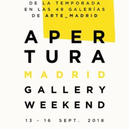 ARCO Gallery Walks. APERTURA 2018
