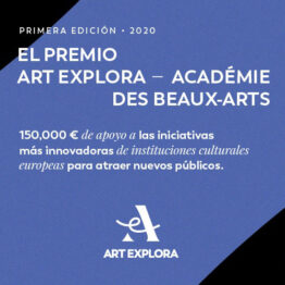 Premio Europeo Art Explora – Académie des Beaux-Arts 2020